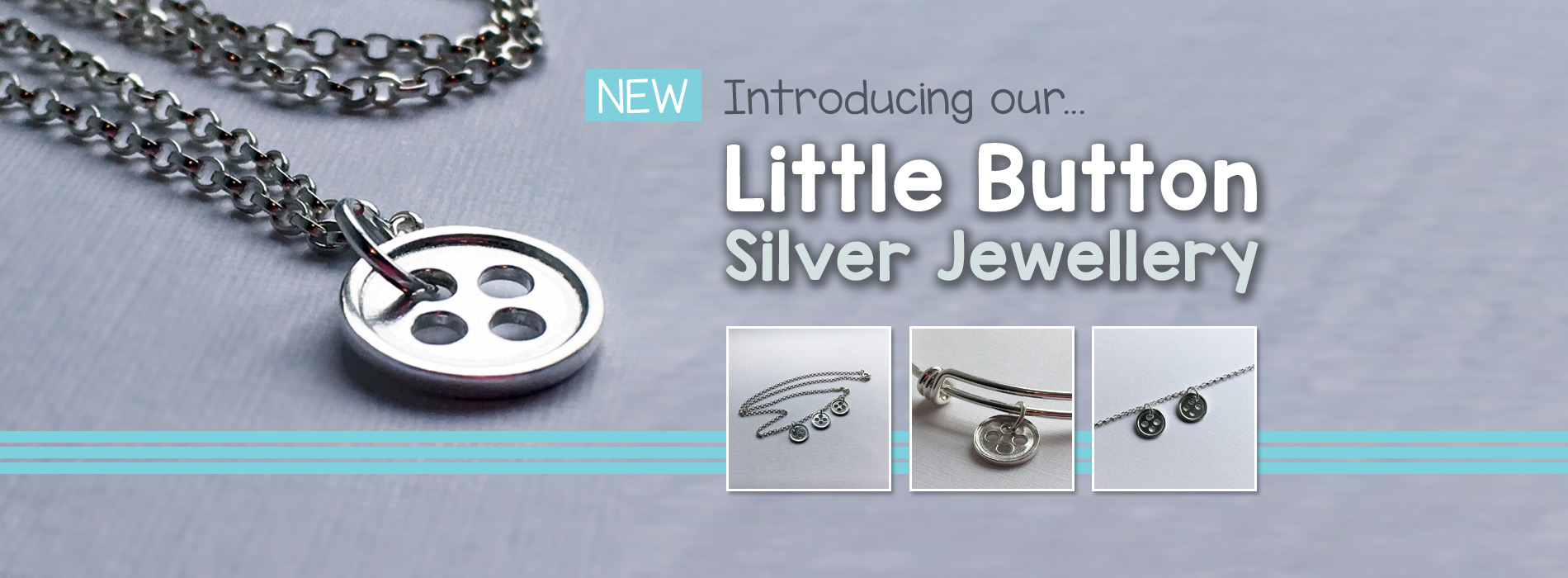 Introducing our Little Buttons Silver Jewellery
